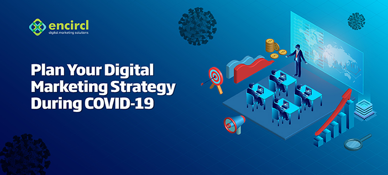 plan digital marketing strategy during covid-19