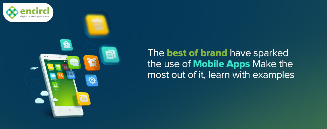 Why Your Brand Needs a Mobile App